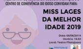 Assistência Social realizará o concurso de Miss Lages da Melhor Idade - 2019-06-03 11:30:36
