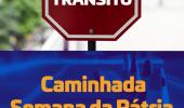 Caminhada em comemoração à Semana da Pátria está marcada para esta quinta-feira no Centenário e São Luiz  - 2019-09-04 14:49:37